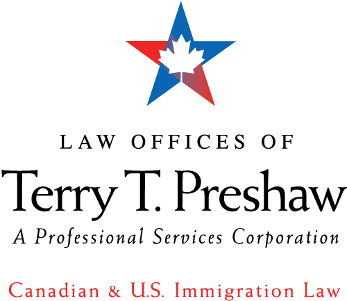Canadian U S Immigration Law Law Offices Of Terry T Preshawlaw Offices Of Terry T Preshaw